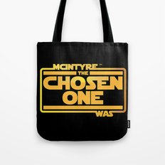 He Was The Chosen One Tote Bag