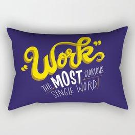 Work! Rectangular Pillow