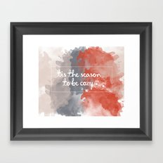 Tis the season to be cozy! Framed Art Print