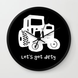 Let's Get Dirty Wall Clock