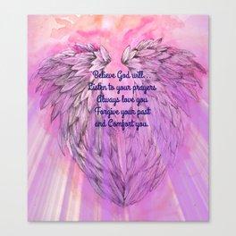 Believe God Will... Canvas Print