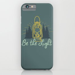 BE THE LIGHT colorful lantern positive Christian quote iPhone Case