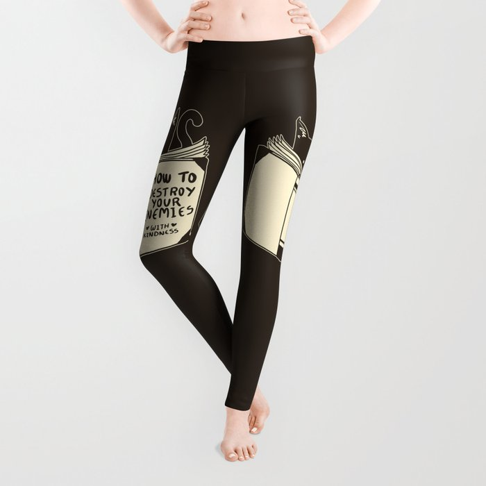 How To Destroy Your Enemies With Kindness Leggings