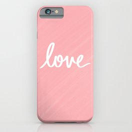 Love on Pink iPhone Case