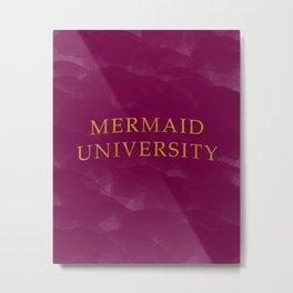 Mermaid University Metal Print