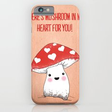 There's mushroom in my heart for you! Slim Case iPhone 6s