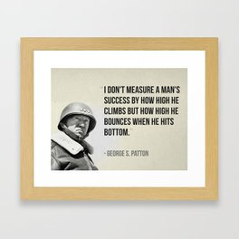 """I don't measure a man's success by how high he climbs but how high he bounces when he hits bottom."" Framed Art Print"