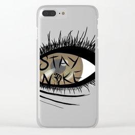 """""""STAY WOKE"""" Clear iPhone Case"""