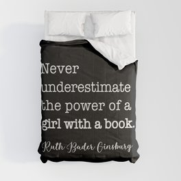 NEVER underestimate the power of a girl with a book Comforters