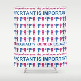 Gender Equality_05 by Victoria Deregus Shower Curtain