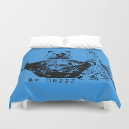 Happy To Bear It With You Duvet Cover