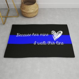 LEO Wife Thin Blue Line - Because he's mine I walk this line Rug