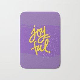 The Fuel of Joy Bath Mat