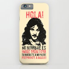 Inigo Montoya Slim Case iPhone 6s