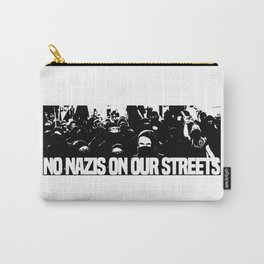No nazis on our streets Carry-All Pouch