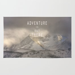 Adventure is out there. At the mountains. Rug