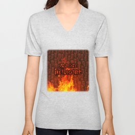 You Are Hellcome Unisex V-Neck