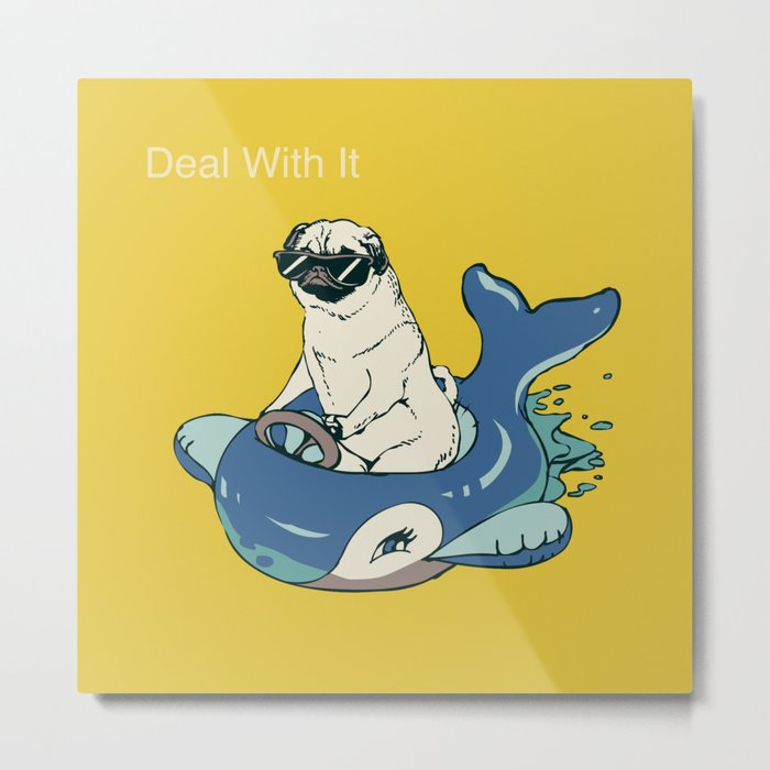 Deal With It Metal Print