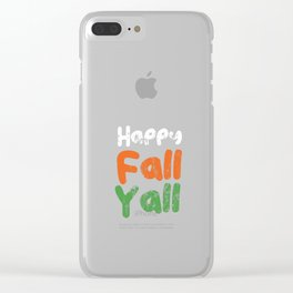 Happy Fall Yall Clear iPhone Case
