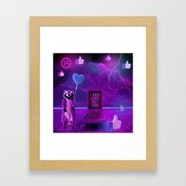 I need Love not Likes Framed Art Print