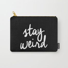 Stay Weird lol black and white typography poster black-white design home decor bedroom wall art Carry-All Pouch