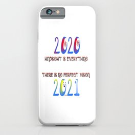 """""""Hindsight 2020"""" iPhone Case"""