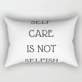 self care is not selfish Rectangular Pillow