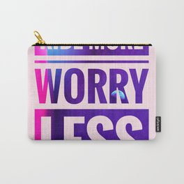 Ride More Worry Less / News Carry-All Pouch