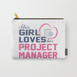 Loves Her Project Manager Carry-All Pouch
