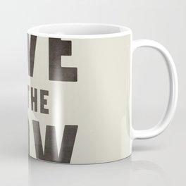 LIVE IN THE NOW Coffee Mug