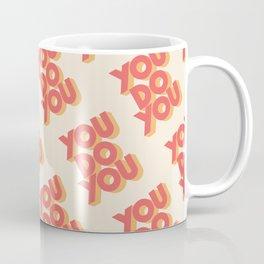 You Do You Block Type Coffee Mug