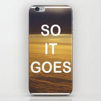 vonnegut iPhone & iPod Skins featuring Kurt Vonnegut - So It Goes - typography Word Art Print - inspirational quotes by BEANLAND