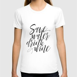 "Printable Art ""Save Water Drink Wine"" Wall Art Wall Prints Gallery Wall Prints Funny Art T-shirt"