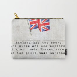 """Victor Hugo """"England has two books, the Bible and Shakespeare."""" Carry-All Pouch"""