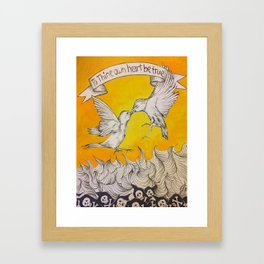 To Thine Own Heart Be True Framed Art Print