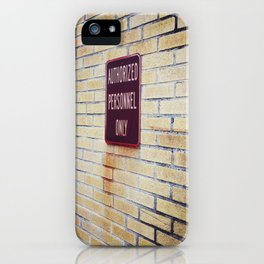 authOrIzed perS0nNel 0nLy! iPhone Case