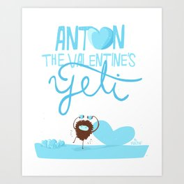 Anton, the Valentine´s Yeti Art Print