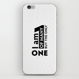 I am One of many but the Only One (White) iPhone Skin