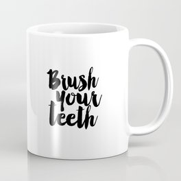Brush Your Teeth Education Sign Nursery Typography Bathroom Decor Nursery Poster Printable Bathroom Coffee Mug