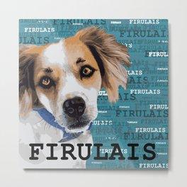 My dog Firulais Metal Print