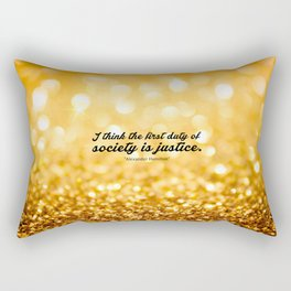 "I think the first... ""Alexander Hamilton"" Inspirational Quote Rectangular Pillow"