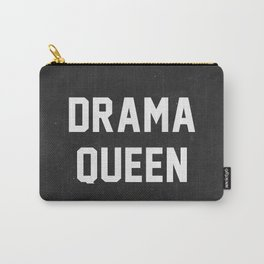 Drama Queen Carry-All Pouch