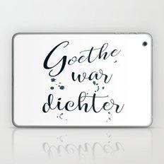 Goethe war dichter Laptop & iPad Skin