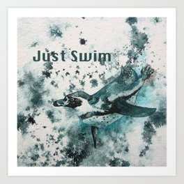 Just Swim Penguin Art Print