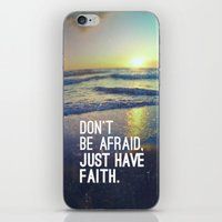 pocketfuel iPhone & iPod Skins featuring JUST HAVE FAITH by Pocket Fuel