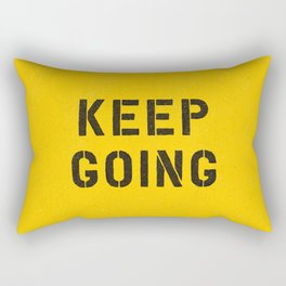 Keep Going black and white graphic design typography poster funny inspirational quote Rectangular Pillow