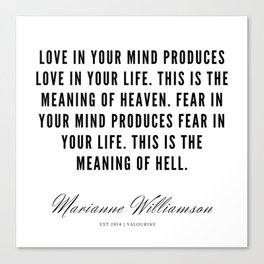 36   |  Marianne Williamson Quotes | 190812 Canvas Print