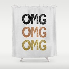OMG Shower Curtain