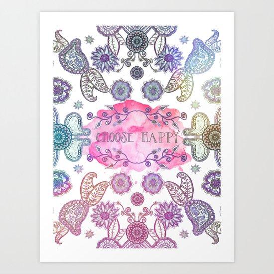 CHOOSE HAPPY Art Print