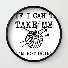 Knitting quote Wall Clock